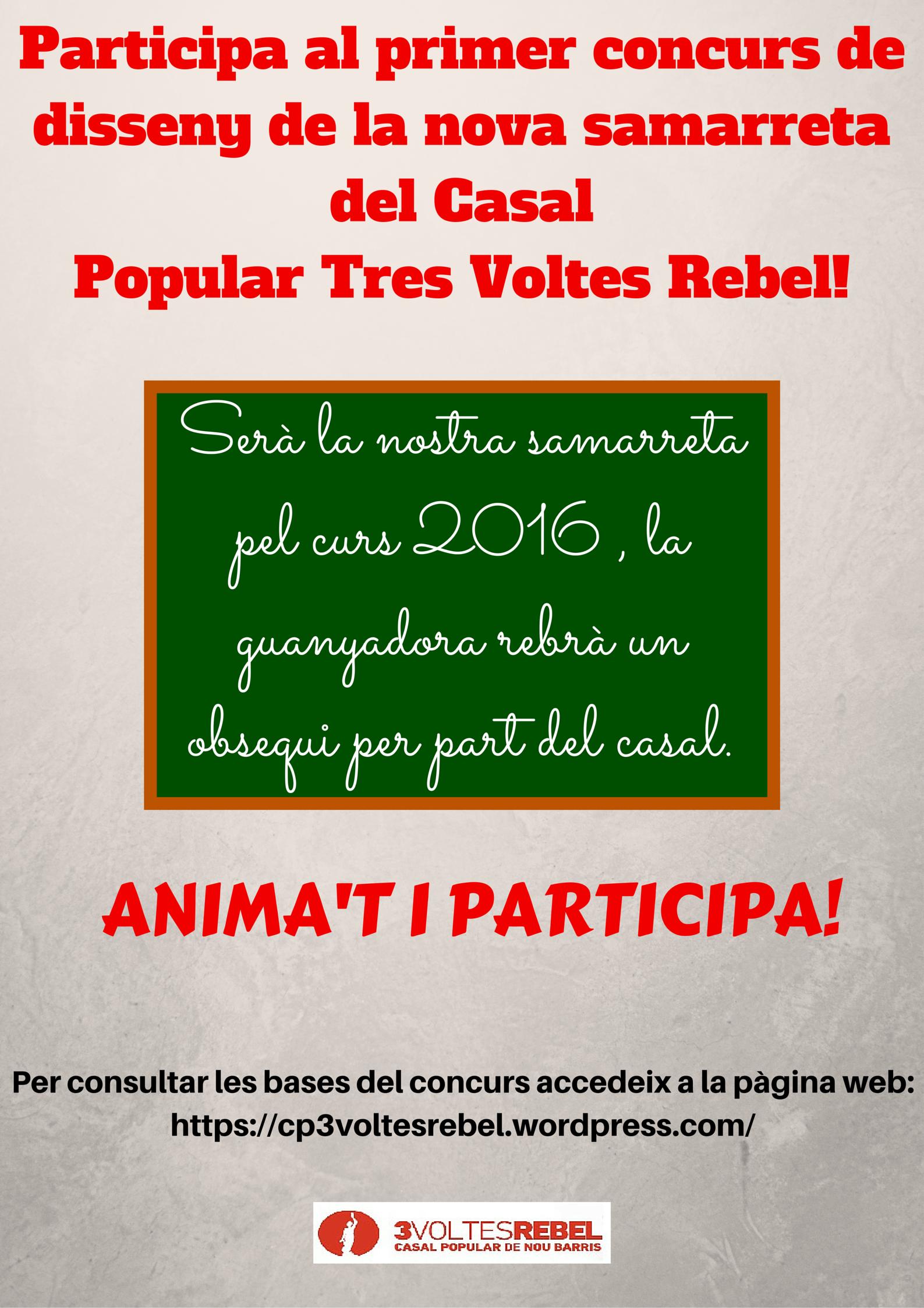 Participa en el primer concurs de disseny de la nova samarreta del CasalPopular Tres Voltes Rebel!